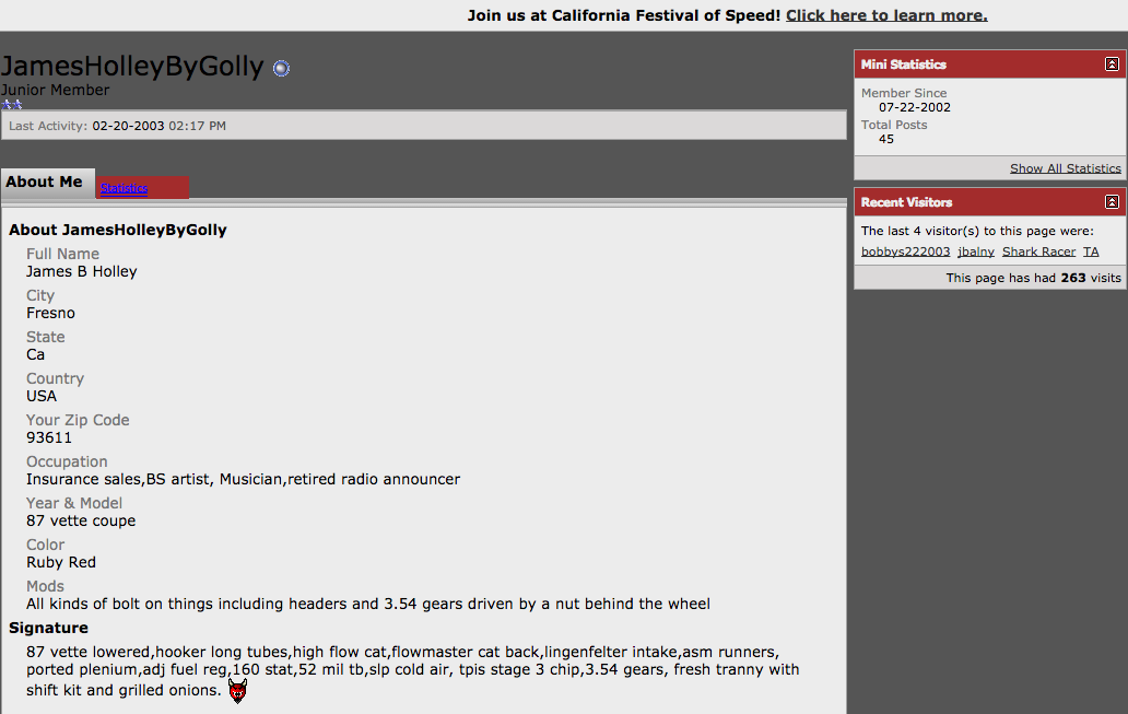 We've learned a lot about James from researching forums.
