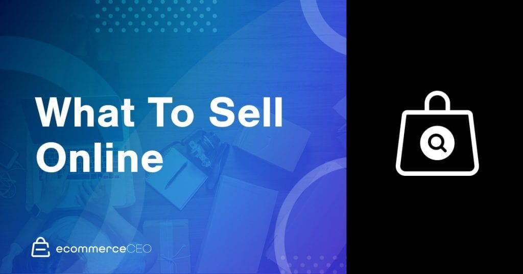 What To Sell Online 2020