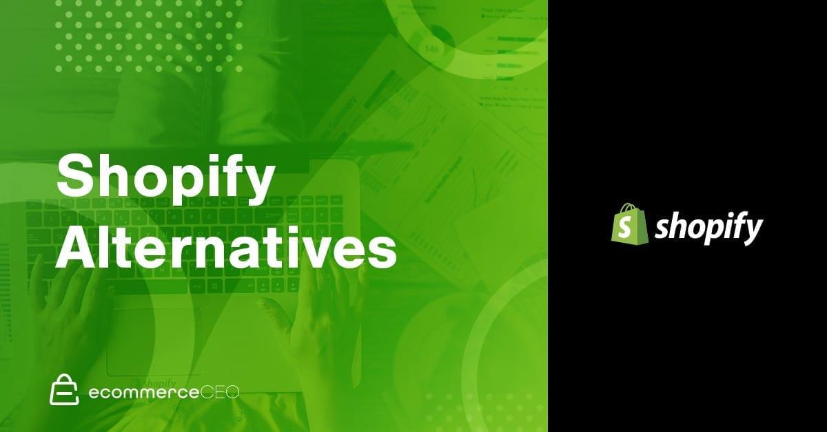 Shopify Alternatives 2020