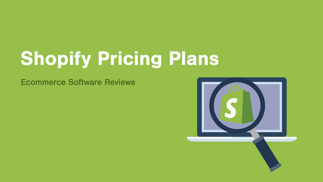 What Shopify Pricing WIll Really Cost You [2019] Best