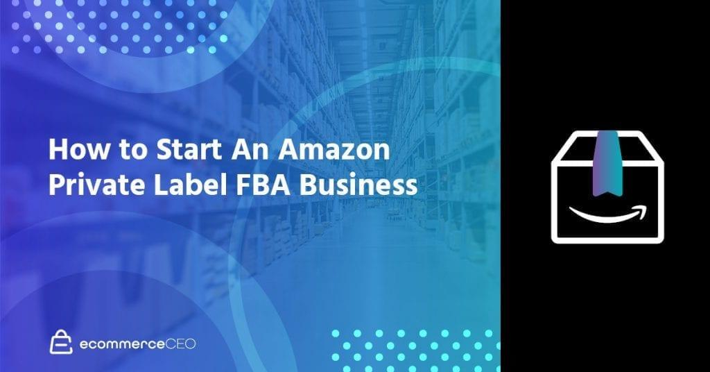 Amazon Private Label FBA Business
