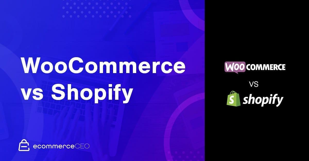 Shopify Vs WooCommerce 2020