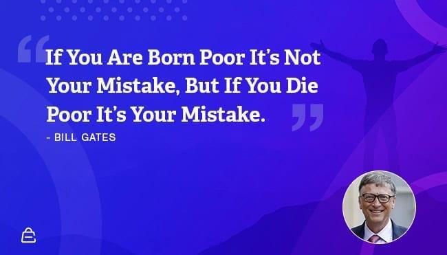Quote 1 Bill Gates Die Poor