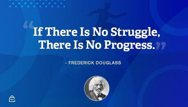 Quote 16 Frederick Douglass Progress