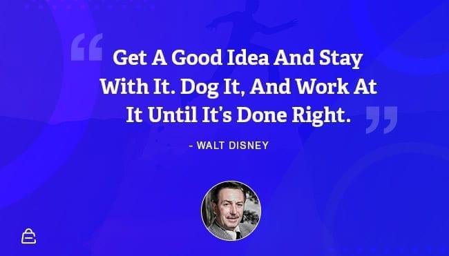 Quote 17 Walt Disney Work It