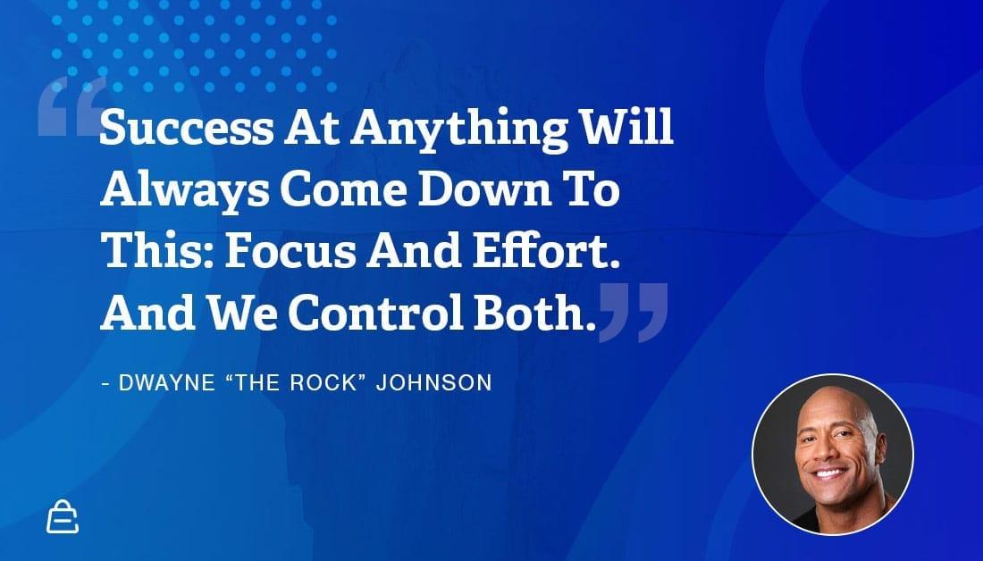 Quote 23 The Rock Focus