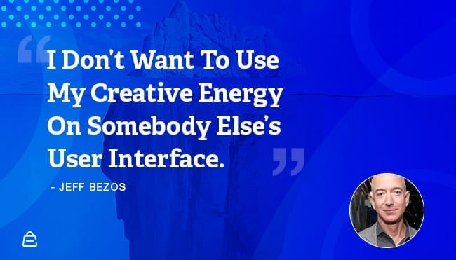 Quote 4 Jeff Bezos User Interface
