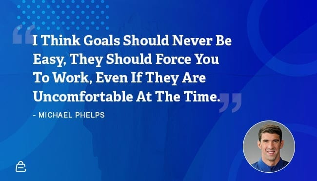 Quote 8 Michael Phelps Goals