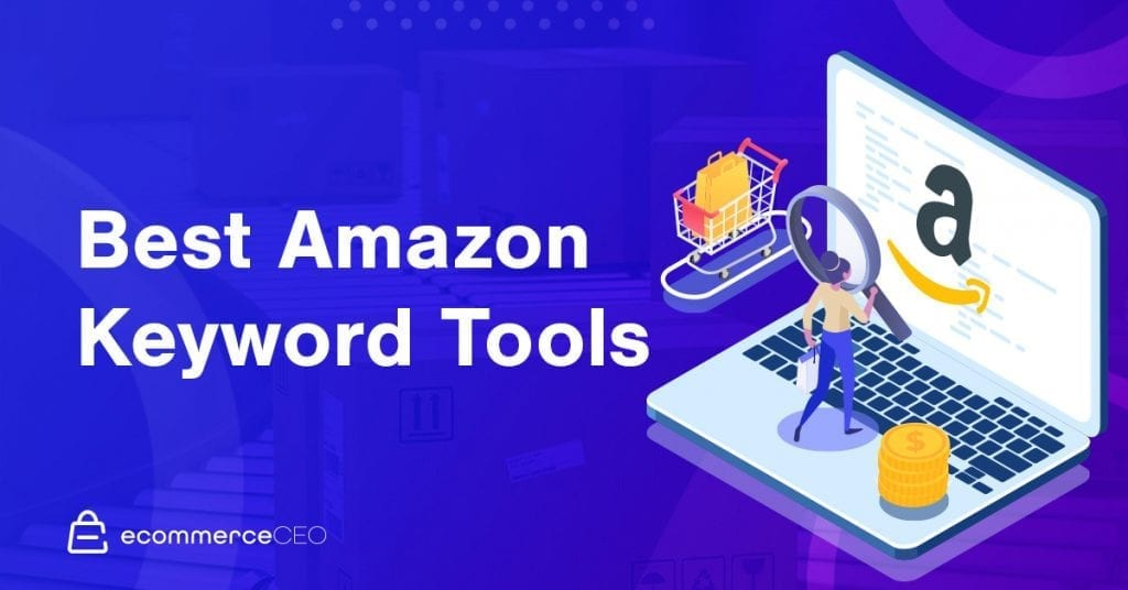 Best Amazon Keyword Tools