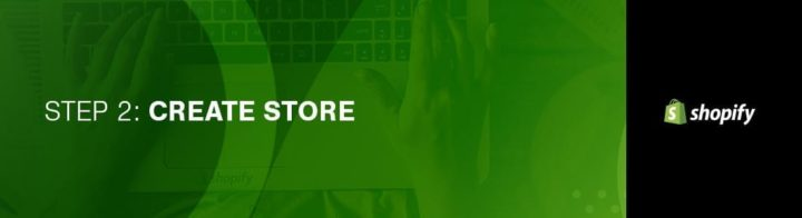 Shopify Tutorial Step 2 Create Store