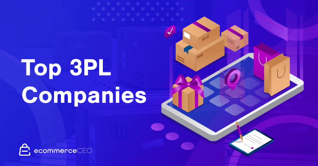 17 Best 3PL Companies for Handling Your Logistics in 2020
