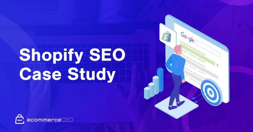 Shopify SEO Case Study: How Adam Ranked His Shopify Store #1