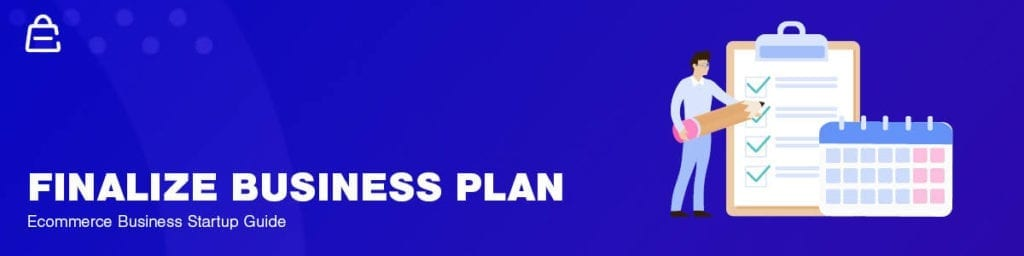 Finalize Ecommerce Business Plan
