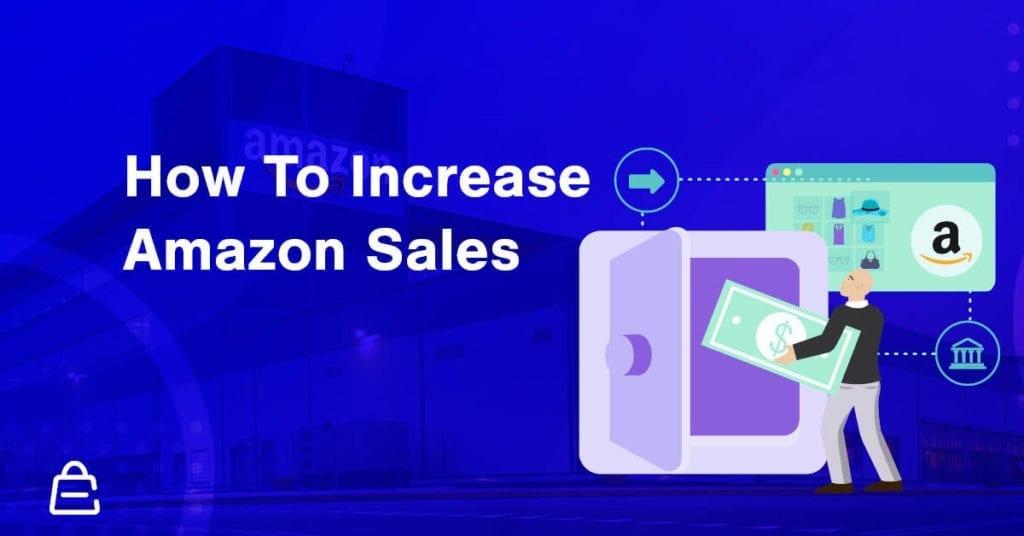 How To Increase Amazon Sales