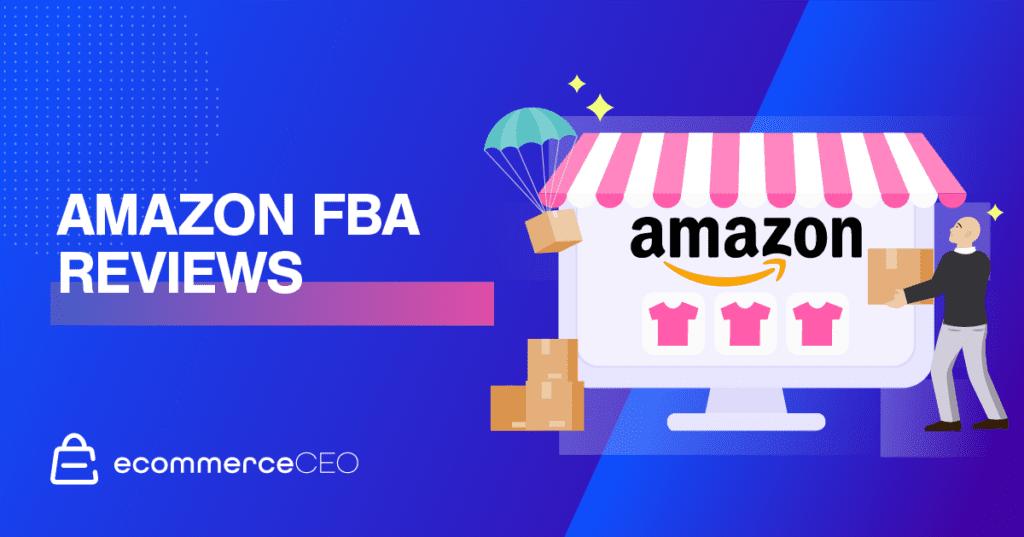 Amazon FBA Reviews